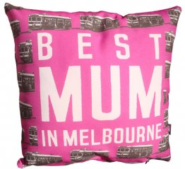 Cushion Best Mum in Melbourne Pink Trams