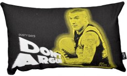 Cushion 50x30cm Dusty Martin Don't Argue