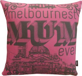 Cushion Melbournest Mum Ever
