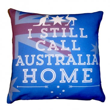 Cushion I Still Call Australia Home (Various Colours)